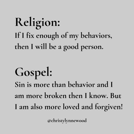 Religion_ I'm too much of a mess. Gotta get it together before I come to God.