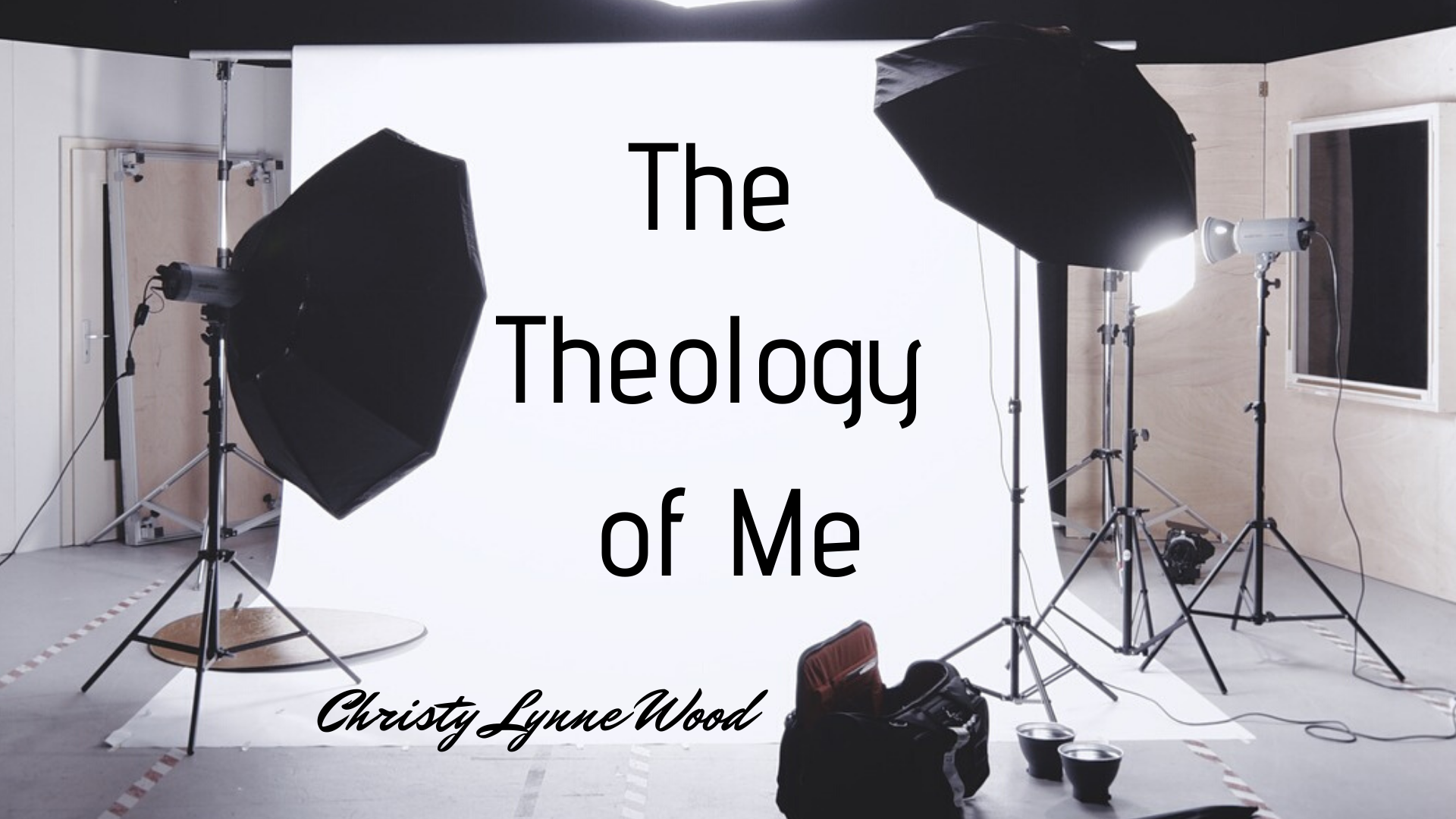 The Theology of Me (1)